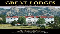 Download Great Lodges of the National Parks  Volume Two