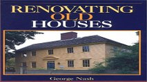 Download Renovating Old Houses   Fine Homebuilding  Books