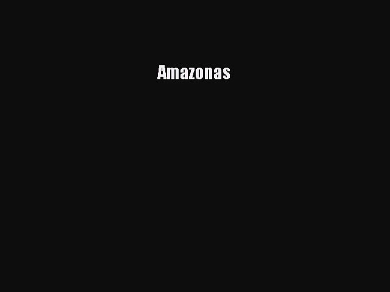 Download Amazonas PDF Book Free