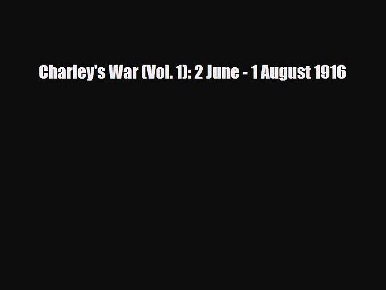 PDF Charley's War (Vol. 1): 2 June - 1 August 1916 PDF Book Free