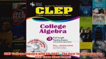 Download PDF  CLEP College Algebra with CD REA  The Best Test Prep for the CLEP Exam Test Preps FULL FREE