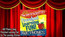 ABC Phonics Song ABC Songs for Children Kids Phonic Songs by The Learning Station
