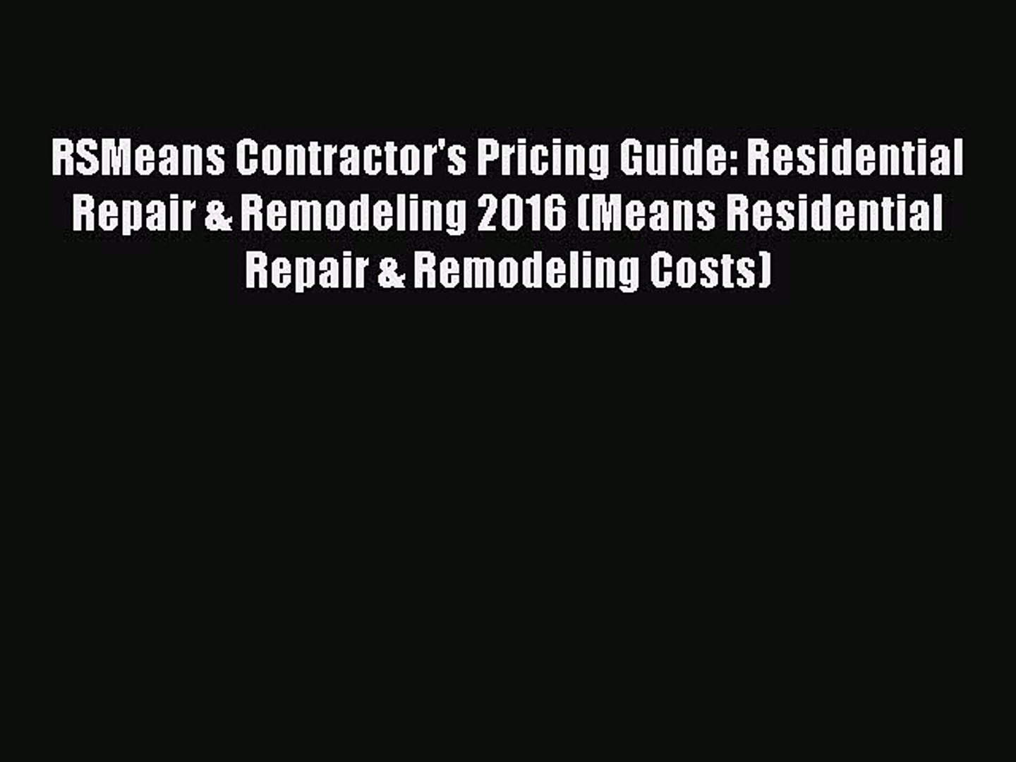 Contractors Pricing Guide Residential Repair /& Remodeling Costs