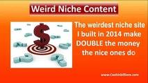 Weird Niche Content Review ,  Get Weird Niche Content ,  Weird Truth