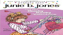 Read Junie B  Jones and the Mushy Gushy Valentime  Junie B  Jones  14  Ebook pdf download