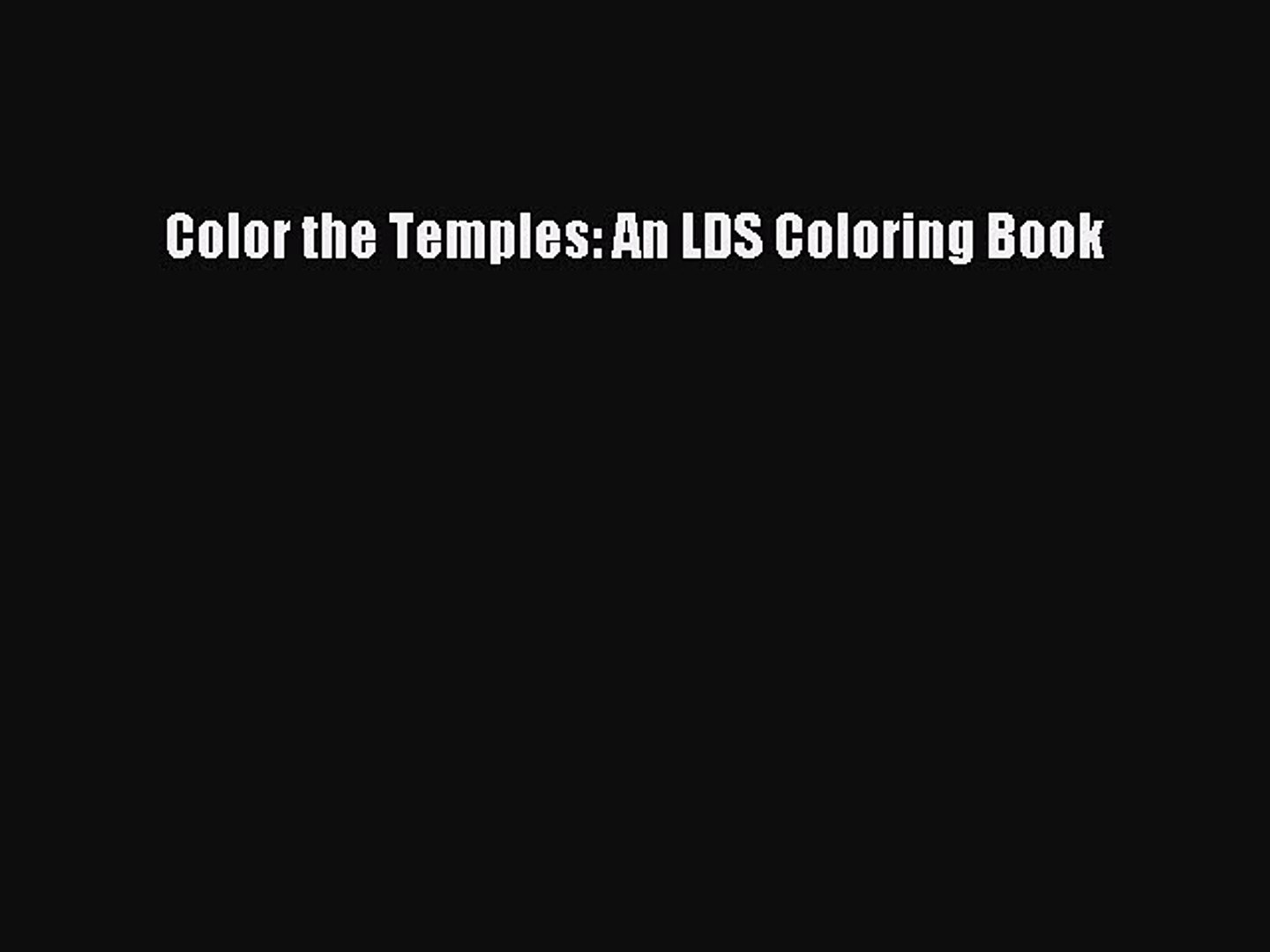PDF Color the Temples: An LDS Coloring Book EBook