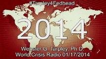 Webster Tarpley World Crisis Radio January 18, 2014