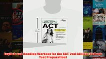 Download PDF  English and Reading Workout for the ACT 2nd Edition College Test Preparation FULL FREE