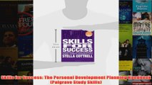 Download PDF  Skills for Success The Personal Development Planning Handbook Palgrave Study Skills FULL FREE