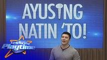 Celebrity Playtime  AyuSing Natin To
