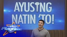 Celebrity Playtime  AyuSing Natin To