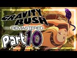 Gravity Rush Remastered Walkthrough Part 10 ㅡ English ㅡ (PS4, VITA) ㅡ No Commentary ㅡ