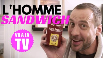 La BAF: L'homme sandwich