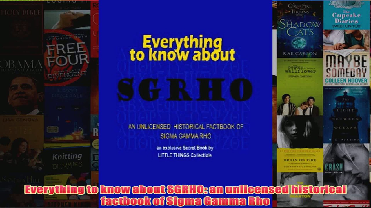 Download PDF Everything to know about SGRHO an unlicensed historical  factbook of Sigma Gamma Rho FULL FREE