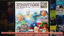 Download PDF  Hereos for Young Readers Activity Guide for Books 912 Heroes for Young Readers  FULL FREE