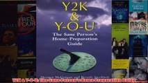 Download PDF  Y2K  YOU The Sane Persons Home Preparation Guide FULL FREE