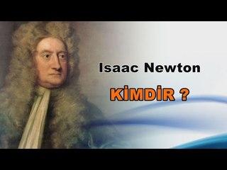 Isaac Newton Kimdir ?