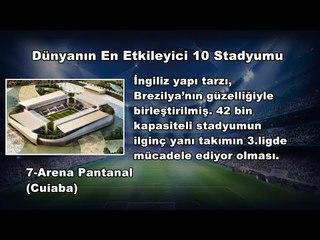 Dünyanın En Etkileyici 10 Stadyumu