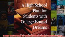 Download PDF  A High School Plan for Students With Collegebound Dreams FULL FREE