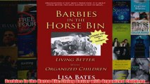 Download PDF  Barbies in the Horse Bin Living Better with Organized Children FULL FREE