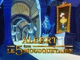 Albert le 5eme mousquetaire _ Générique