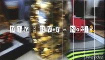 D.I.Y Hiver & Noël ~ De L Automne à L Hiver ~