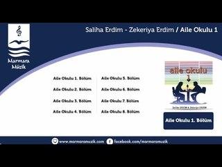 Saliha Erdim - Zekeriya Erdim - Aile Okulu 2.Bölüm