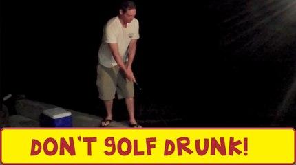 Don't Golf Drunk