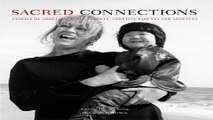 Download Sacred Connections Stories of Adoption  Birth Parents  Adoptive Parents and Adoptees