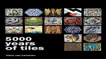 Download 5000 Years of Tiles