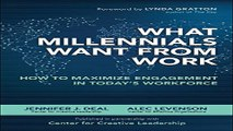 Read What Millennials Want from Work  How to Maximize Engagement in Today s Workforce Ebook pdf