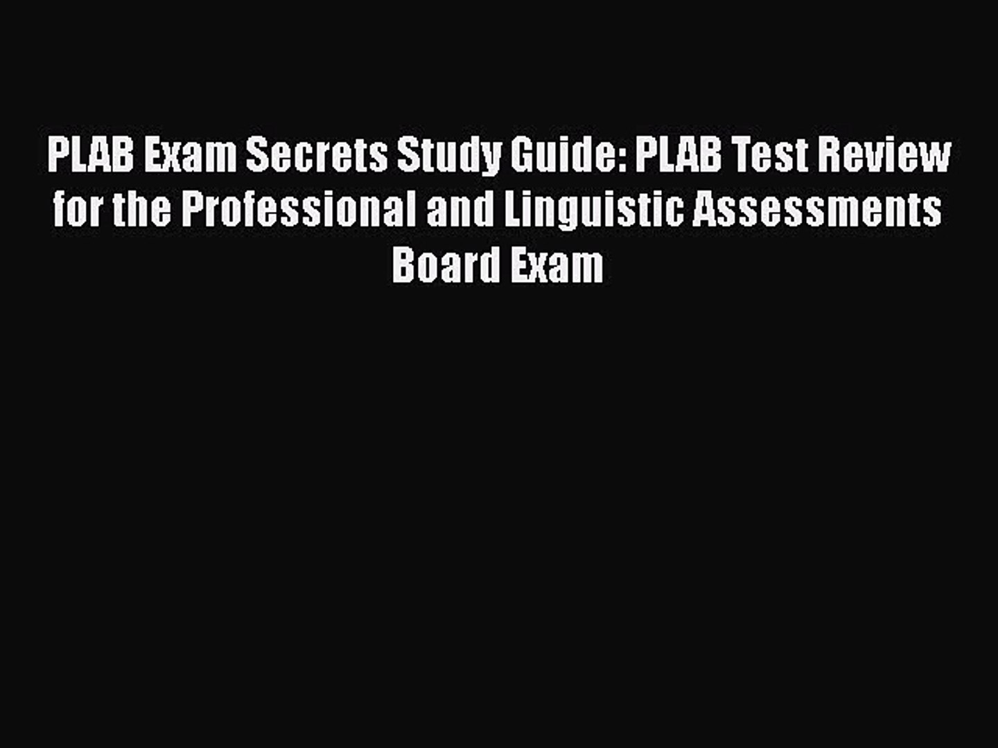[PDF] PLAB Exam Secrets Study Guide: PLAB Test Review for the Professional  and Linguistic Assessments