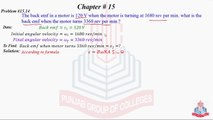 Problem No 15.14 : The back emf in a motor is 120 V when the .......