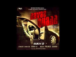 Navaa Chann || Sukh D || Desi Beats Records || New Punjabi Songs 2015