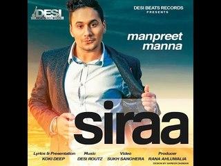SIRAA || Manpreet Manna || Latest Punjabi Song 2016 || Desi Beats Records