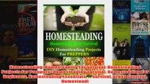 Download PDF  Homesteading Homesteading For Survival Homesteading Projects For Preppers Homesteading FULL FREE