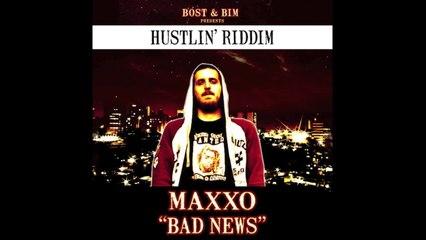 Maxxo - Bad News
