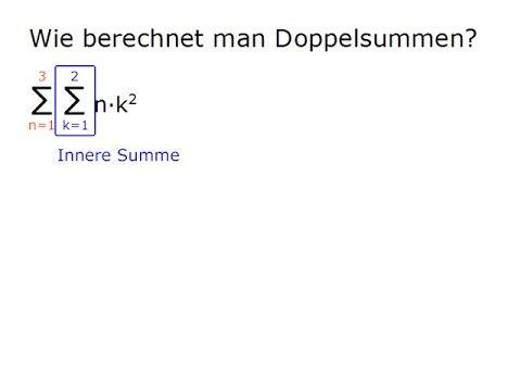 G34-2 Wie berechnet man Doppelsummen?
