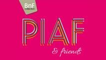 Edith Piaf & Friends