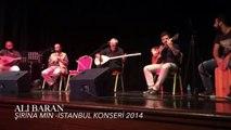 Ali BARAN - Şirina min -İstanbul Konseri 2014