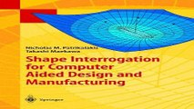 Download Shape Interrogation for Computer Aided Design and Manufacturing  Mathematics and