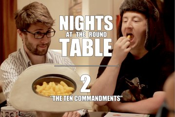 "Nights at the Round Table ep2 : A Tabletop Gaming, Dungeons and Dragons (ish) RomCom - ""THE TEN COMMANMENTS."""