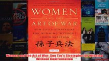 Download PDF  Women and the Art of War Sun Tzus Strategies for Winning Without Confrontation FULL FREE