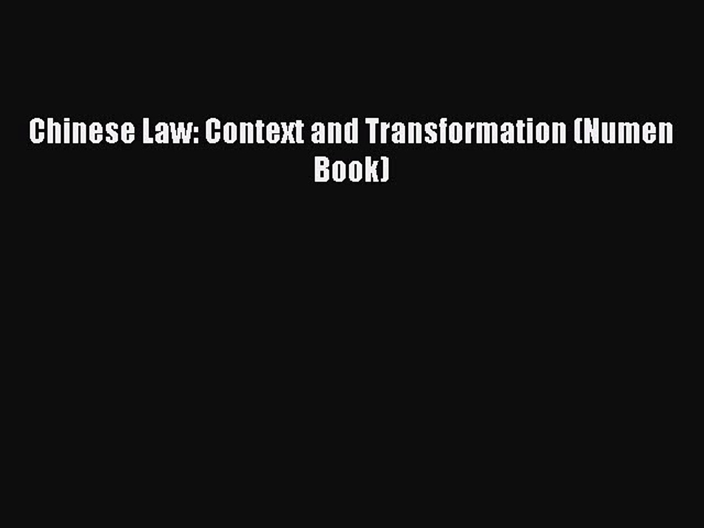 Chinese Law: Context and Transformation (Numen Book) (Numen Book Series)