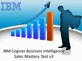 M2090-626: IBM Cognos Business Intelligence Sales Mastery Test v3 - CertifyGuide Exam Video Training