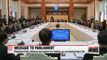 President Park criticizes parliament for holding up counterterrorism bill