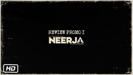 Neerja | Review Promo 1
