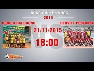 Rudico Hải Dương vs TT LienViet Postbank - Giải BC VĐQG 2015 | FULL