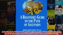 Download PDF  A Beginners Guide to the Path of Ascension Ascension Series Book 7 EasyToRead FULL FREE