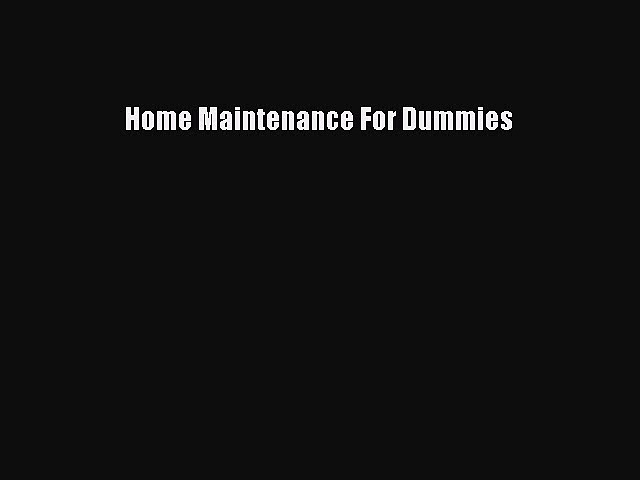 Download Home Maintenance For Dummies Ebook Free